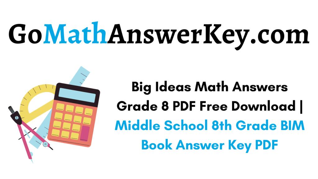 Big Ideas Math Answers Grade 8 PDF Free Download