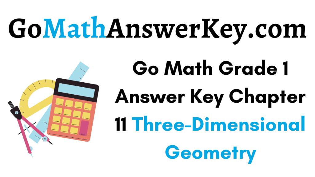 Go Math Grade 1 Answer Key Chapter 11
