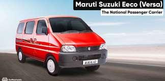 Maruti Suzuki Eeco (Versa) | The National Passenger Carrier