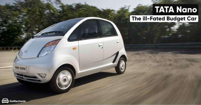 Tata Nano | The ill-fated budget Car