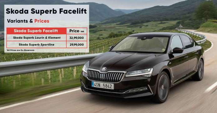 Skoda Superb Facelift Variants & Prices