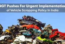NGT pushes for urgent implementation of vehicle scrapping policy in India