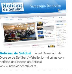 Notícias de Setúbal   Jornal Semanário da Diocese de Setúbal . Website Jornal online com notícias da Diocese de Setúbal. www.noticiasdesetubal.pt