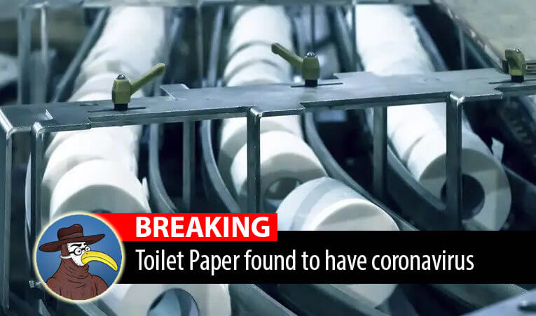 Breaking: Covid-19 found in toilet paper | GomerBlog