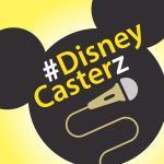 #DisneyCasterz