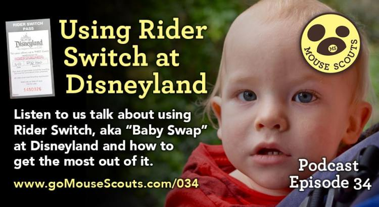Episode-034-Rider-Switch-Disneyland