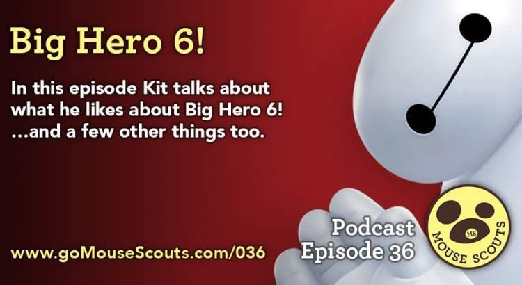 Episode-036-Big-Hero-6