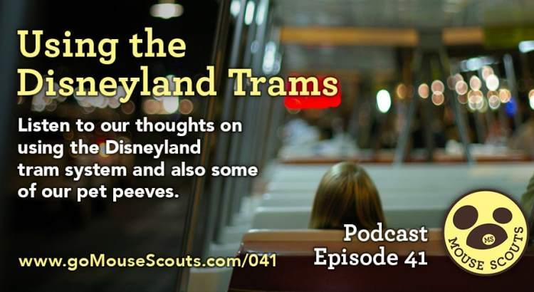 Episode-041-Using-the-Disneyland-Trams