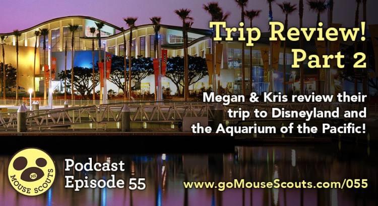 episode-055-trip-review-part-2-aquarium-of-the-pacific