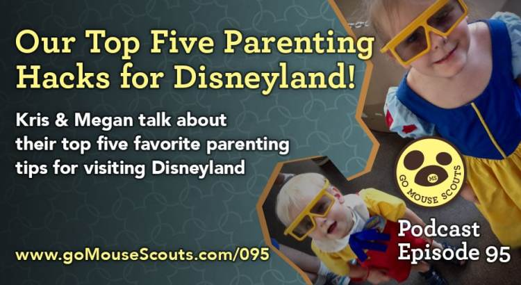Episode-095-Top-Five-Parenting-Hacks-at-Disneyland
