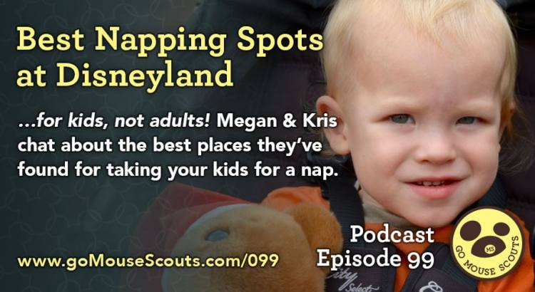 Episode-099-Best-Napping-Spots-at-Disneyland