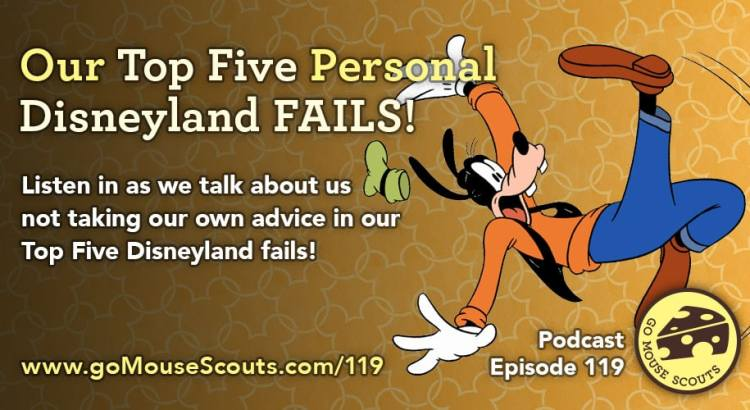 Episode-119-Our-Top-Five-Disneyland-Fails