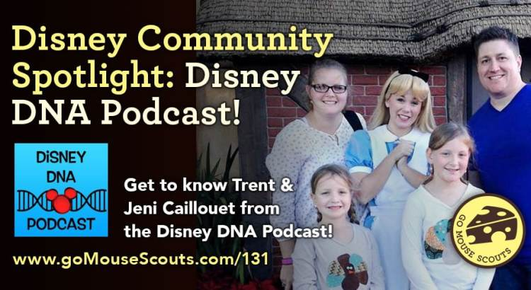 Episode-131-Disney-Community-Spotlight-the-Caillouet-Disney-DNA-Podcast
