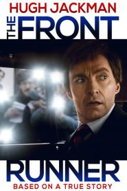 The Front Runner (2018) เดอะ ฟร้อนท์ รันเนอร์