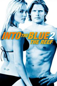 Into The Blue 2 The Reef (2009) ดิ่งลึกฉกมฤตยู