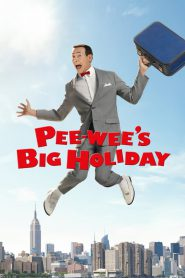 Pee-wee's Big Holiday (2016) ซับไทย