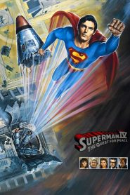 Superman IV The Quest for Peace (1987) ซูเปอร์แมน 4