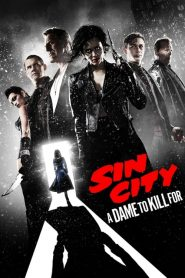 Sin City 2: A Dame to Kill For (2014) เมืองคนบาป 2
