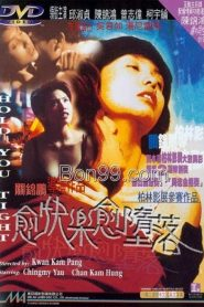 18+ Hold You Tight (1998) Yue kuai le, yue duo luo