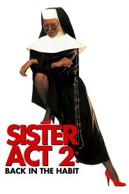 Sister Act 2: Back in the Habit (1993) น.ส.ชี เฉาก๊วย 2