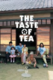 The Taste of Tea (Cha no aji) (2004)