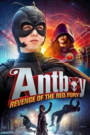 Antboy 2 : Revenge of the Red Fury (2014)