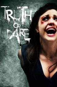 Truth or Dare (Truth or Die) (2012) เกมท้าตาย