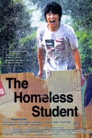 The Homeless Student (2008)