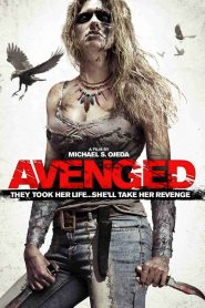 Savaged (aka Avenged) (2013)