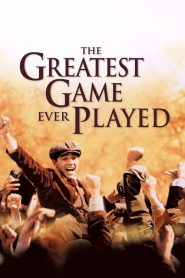 The Greatest Game Ever Played (2005) เกมยิ่งใหญ่ … ชัยชนะเหนือความฝัน