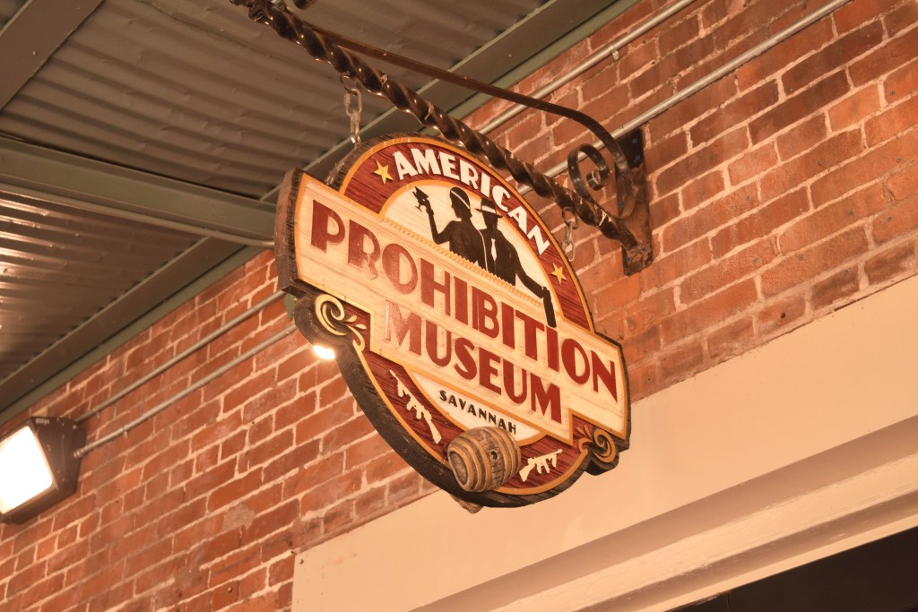 the prohibition museum sign in savannah