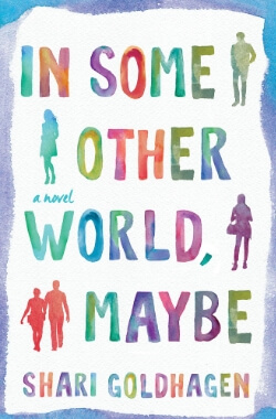 Review: In Some Other World, Maybe by Shari Goldhagen