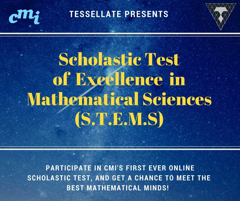 Scholastic Test of Excellence in Mathematical Sciences (S.T.E.M.S)