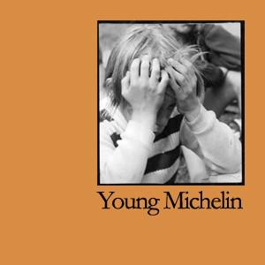 l 9accf69dd49f4fd8a7a2b12c84c68d1a YOUNG MICHELIN ::: Les copains dabord