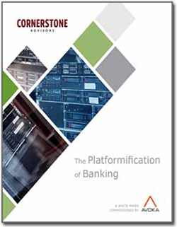 Platformification of Banking - Cornerstone Advisors