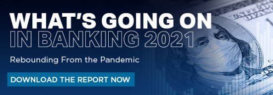 What's Going On In Banking 2021
