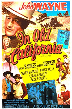 IN OLD CALIFORNIA – MOVIE – 1942