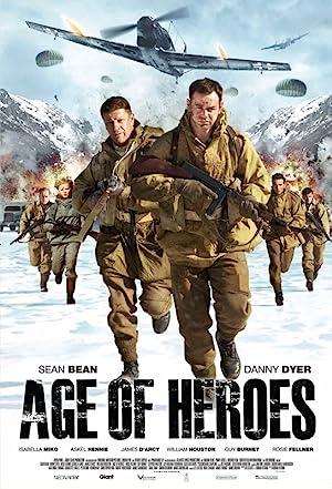 AGE OF HEROES – MOVIE – 2011