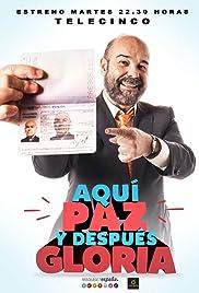 AQUí PAZ Y DESPUéS GLORIA             – SERIADO (SÉRIE) – 2015–