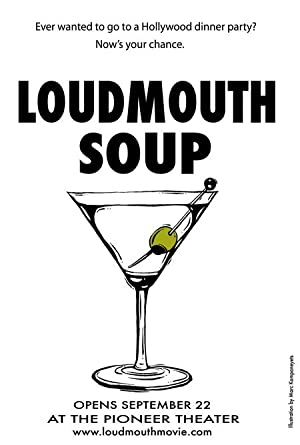 LOUDMOUTH SOUP – PEL·LÍCULA – 2005