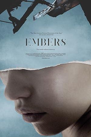 EMBERS – MOVIE – 2015