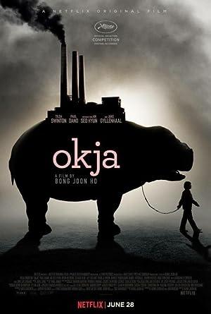 OKJA – MOVIE – 2017