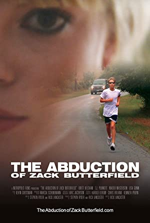 THE ABDUCTION OF ZACK BUTTERFIELD – FILM – 2011