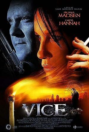 VICE – Фильм – 2008