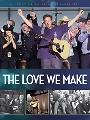 THE LOVE WE MAKE – MOVIE – 2011