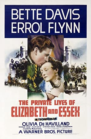 THE PRIVATE LIVES OF ELIZABETH AND ESSEX – MOVIE – 1939