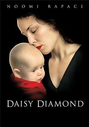 DAISY DIAMOND – MOVIE – 2007