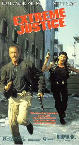 EXTREME JUSTICE – MOVIE – 1993