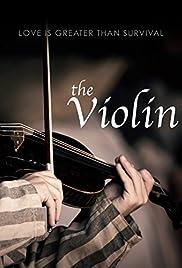 THE VIOLIN – FILM – 2007