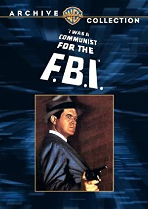 I WAS A COMMUNIST FOR THE F.B.I. – MOVIE – 1951